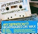 echange, troc Nightmare on Wax - My Definition