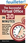 The Successful Virtual Office In 30 M...