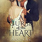 A Curse of the Heart | Adele Clee