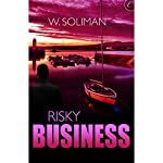 Risky Business | W. Soliman