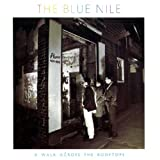 A Walk Across the Rooftops ~ Blue Nile