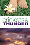 Crickets and Thunder: Following God to the Ends of the Earth