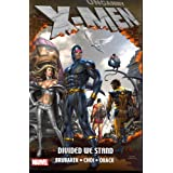 Uncanny X-Men: Divided We Stand TPB (Graphic Novel Pb)by Michael Choi