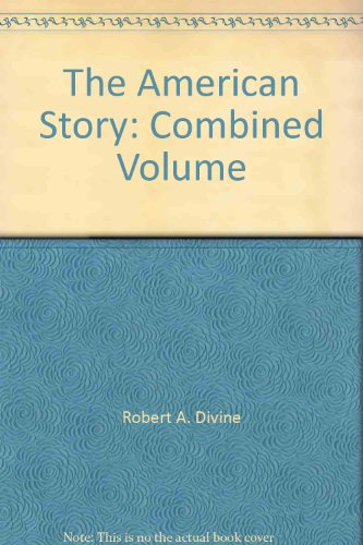 The American Story: Combined Volume