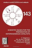 img - for Scientific Bases for the Preparation of Heterogeneous Catalysts, Volume 143 (Studies in Surface Science and Catalysis) by E. Gaigneaux* (2002-09-12) book / textbook / text book