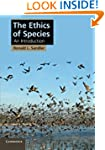 The Ethics of Species: An Introductio...