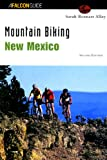 img - for Mountain Biking New Mexico (State Mountain Biking Series) book / textbook / text book