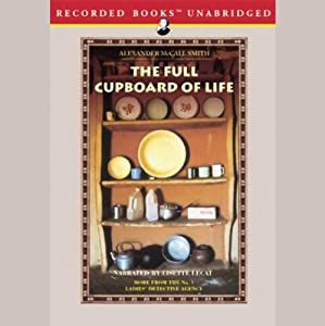 The Full Cupboard of Life: More from the No. 1 Ladies' Detective Agency | [Alexander McCall Smith]