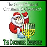 The Great Music of Christmas and Chanukah