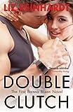 Double Clutch (A Brenna Blixen Novel Book 1)