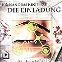 Die Einladung (Kassandras Kinder 1) Hörspiel von Katja Behnke Gesprochen von: Marco Göllner, Nicola Preinesberger