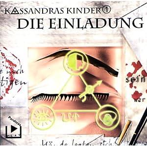 Die Einladung (Kassandras Kinder 1) Hörspiel