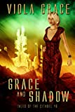 Grace and Shadow (Tales of the Citadel Book 46)