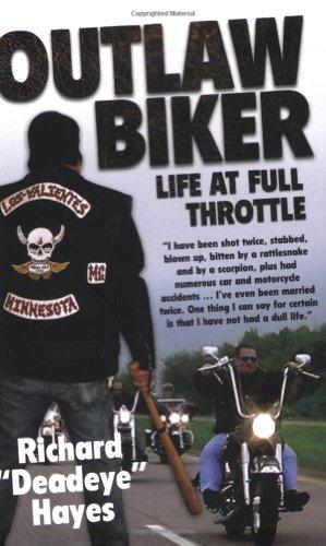 Outlaw Biker: My Life at Full Throttle