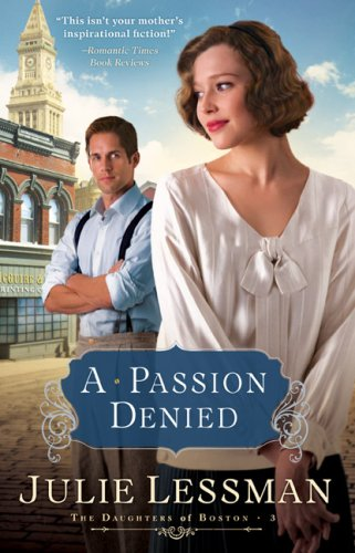 A Passion Denied (Daughters of Boston, Book 3)