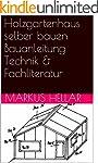 Holzgartenhaus selber bauen Bauanleit...