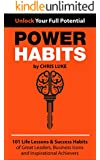 Power Habits: 101 Life Lessons & Success Habits of Great Leaders, Business Icons and Inspirational Achievers