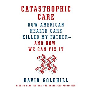 Catastrophic Care Audiobook