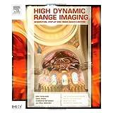 High Dynamic Range Imaging: Acquisition, Display, and Image-Based Lighting (The Morgan Kaufmann Series in Computer Graphics) ~ Erik Reinhard