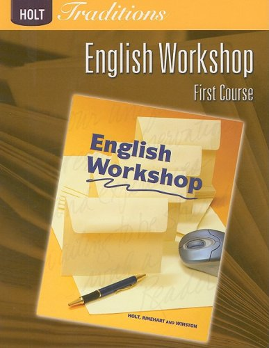 Holt Traditions Warriner's Handbook: English Workshop Workbook Grade 7 First Course (Holt Traditions 2008)