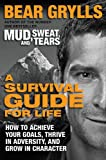 A Survival Guide for Life: How to
