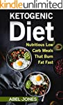 The Ketogenic Diet: The 100 BEST Low...