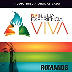 Experiencia Viva: Romanos (Dramatizada) Audiobook