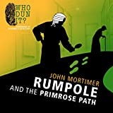 img - for Rumpole and the Primrose Path (Who Dun It?) book / textbook / text book