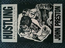 Hustling: A Gentleman's Guide to the Fine Art of Homosexual Prostitution (Richard Kasak Books)