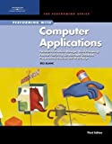 img - for Performing with Computer Applications: Personal Information Manager, Word Processing, Desktop Publishing, Spreadsheets, Databases, Presentations, ... Assessment Manager (SAM) - Office 2007) 3rd edition by Blanc, Iris (2006) Spiral-bound book / textbook / text book