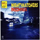 Nightwatchers Insomnia