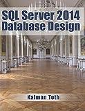 Kalman Toth SQL Server 2014 Database Design