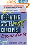 Operating System Concepts Essentials,...