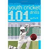101 Youth Cricket Drills Age 7-11 (101 Youth Drills)by Luke Sellers