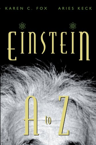 Karen C. Fox - Einstein A to Z