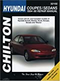 img - for Hyundai Coupes and Sedans, 1994-98 (Chilton Total Car Care Series Manuals) book / textbook / text book
