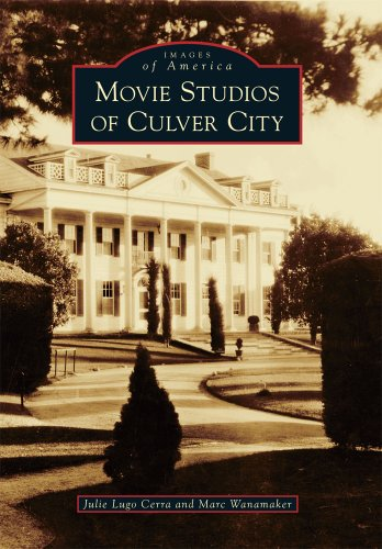 Movie Studios of Culver City (Images of America Series)