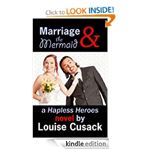 Marriage & the Mermaid (Hapless Heroes)