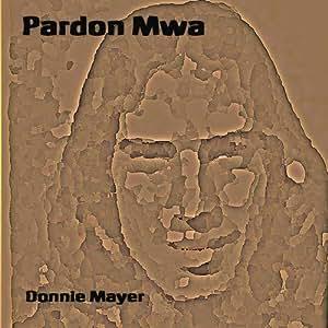 Pardon Mwa
