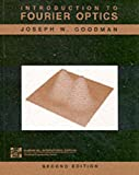 Introduction to Fourier Optics; Second Edition (0071142576) by Goodman, Joseph W.