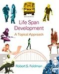 Lifespan Development: A Topical Appro...