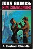 John Grimes: Rim Commander (0739460013) by A. Bertram Chandler