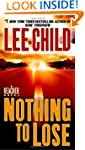 Nothing to Lose: A Jack Reacher Novel...