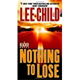Nothing to Lose (Jack Reacher) ~ Lee Child