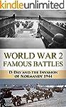 D-Day: World War 2: Famous Battles: D...
