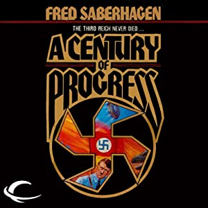 A Century of Progress | [Fred Saberhagen]