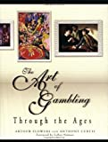 img - for The Art of Gambling Through the Ages book / textbook / text book