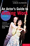 An Actor's Guide to Getting Work (Stage & Costume)