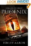 Phoenix (Dragon Eye Book 3)