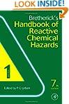 Bretherick's Handbook of Reactive Che...